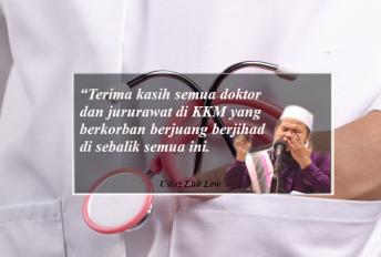 """Terima kasih semua doktor dan nurse di KKM"" - Ustaz Ebit Lew"