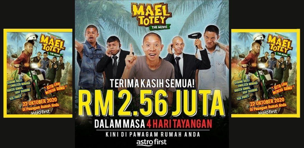 Empat hari tayangan, Mael Totey The Movie raih RM2.56 juta