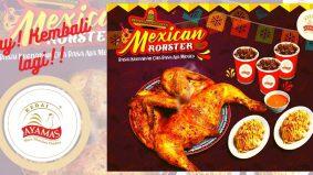 Ayam Panggang Mexico Ayamas kembali lagi, lebih sedap dan mantap…