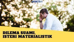 Dilema suami, isteri materialistik