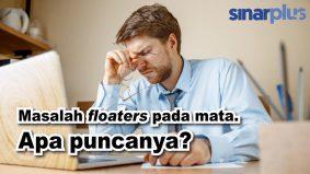 Masalah floaters pada mata, ini puncanya