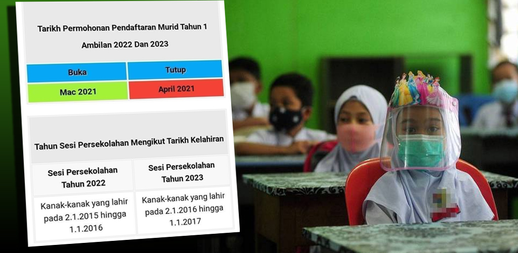 Pendaftaran murid Tahun 1 bagi tahun 2022 dan 2023 kini dibuka