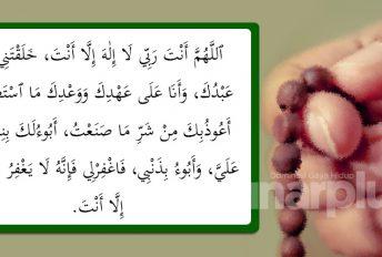 Sayyidul istighfar penghapus dosa, janji syurga, rugi jika tidak amalkan