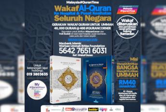 Rebut peluang, 40,000 naskhah al-Quran untuk diwakafkan