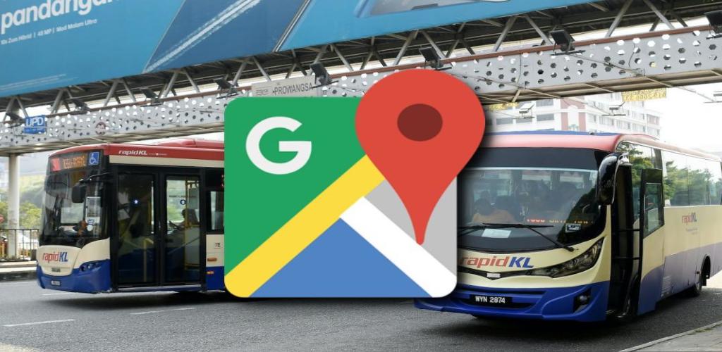 Rancang naik bas Rapid lebih mudah dengan aplikasi Google Maps