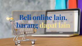 Order online lain, barang sampai lain