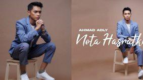 Mula dikenali menerusi LCK2, Ahmad Adly pertaruh single pertama - Nota Hasratku