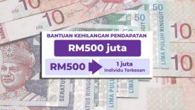 Bantuan bagi individu hilang pekerjaan RM500 'one-off' Oktober ini