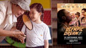 Olympic Dream, kisah penuh inspirasi dunia sukan badminton