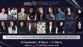 'Astro 25 Concert' tampil gandingan artis tempatan dan antarabangsa